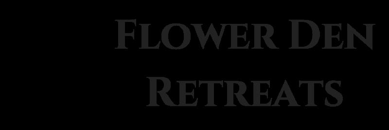 Flower Den Retreats